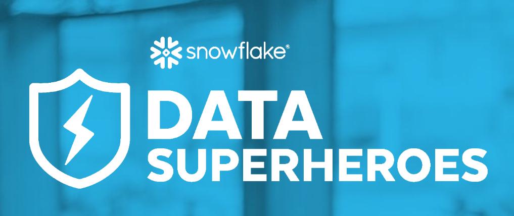 Snowflake Data Superhero